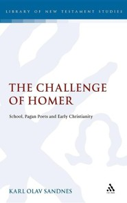 The Challenge of Homer: School, Pagan Poets and Early Christianity