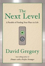 The Next Level: A Parable of Finding Your Place in Life