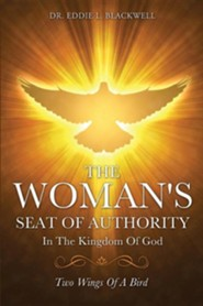 The Woman's Seat of Authority in the Kingdom of God