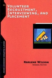 Volunteer Recuritment, Interviewing, and Placement  -              Edited By: Marlene Wilson                   By: Marlene Wilson editor