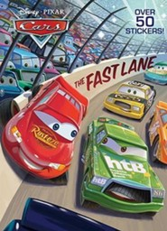 The Fast Lane  -     By: Frank Berrios     Illustrated By: Disney Storybook Artists
