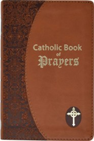 Catholic Book of Prayers: Popular Catholic Prayers Arranged for Everyday Use  -     By: Maurus Fitzgerald(ED.)
