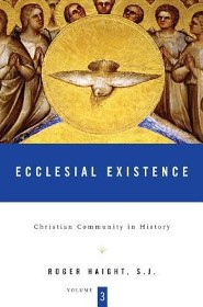 Christian Community in History, Volume 3: Ecclesial Existence