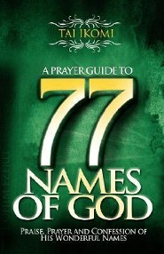 A Prayer Guide to 77 Names of God