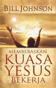 Release the Power of Jesus (Indonesian)  -     By: Bill Johnson