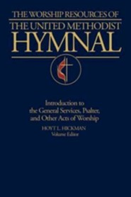 The Worship Resources of the United Methodist Hymnal