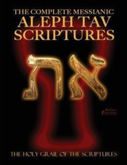 The Complete Messianic Aleph Tav Scriptures Modern-Hebrew Large Print Red Letter Edition Study Bible, Paper