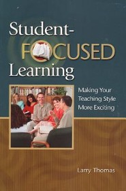 Student-Focused Learning Student Book: English  -     By: Larry Thomas
