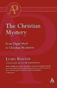 The Christian Mystery   -     By: Louis Bouyer