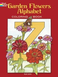 Garden Flowers Alphabet Coloring Book  -     By: Ruth Soffer(ILLUS)     Illustrated By: Ruth Soffer