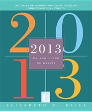 2013: Un Año Lleno de Gracia, 2013: A Book of Grace-Filled Days