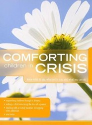 Comforting Children in Crisis  -