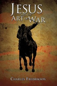 Jesus and the Art of War