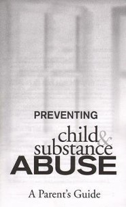 Preventing Child and Substance Abuse  -