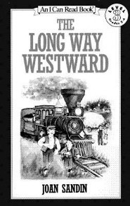 The Long Way Westward  -     By: Joan Sandin
