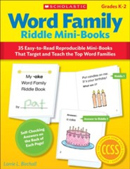 Word Family Riddle Mini-Books: 35 Easy-to-Read Reproducible Mini-Books That Target and Teach the Top Word Families