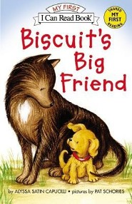 Biscuit's Big Friend  -     By: Alyssa Satin Capucilli     Illustrated By: Pat Schories