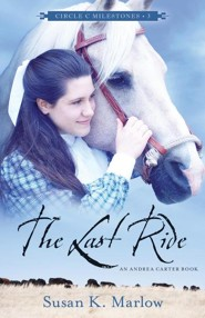 The Last Ride: An Andrea Carter Book
