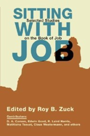 Sitting with Job: Selected Studies on the Book of Job