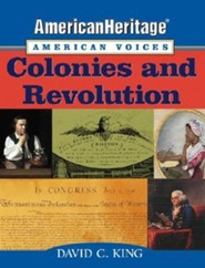 Colonies and Revolution  -     By: David C. King