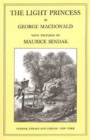 The Light Princess  -     By: George MacDonald     Illustrated By: Maurice Sendak
