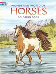 Wonderful World of Horses Coloring Book  -     By: John Green