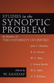 Studies in the Synoptic Problem: By Members of the University of Oxford