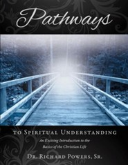 Pathways to Spiritual Understanding