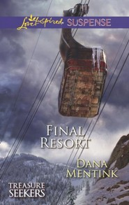 Final Resort  -     By: Dana Mentink