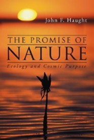 The Promise of Nature: Ecology and Cosmic Purpose