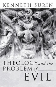 Theology and the Problem of Evil