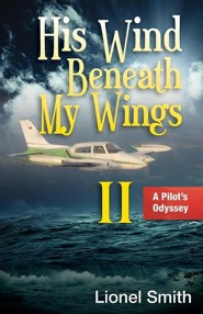 His Wind Beneath My Wings, II