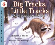 Big Tracks, Little Tracks: Following Animal Prints Revised Edition  -     By: Millcent E. Selsam     Illustrated By: Marlene Hill Donnelly