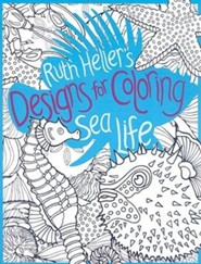 Sea Life  -     By: Ruth Heller