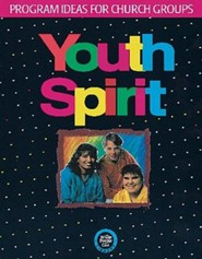 Youth Spirit: Program Ideas for Church Groups