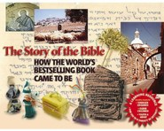 The Story of the Bible: How the World's Bestselling Book Came to Be
