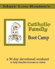 Catholic Family Boot Camp