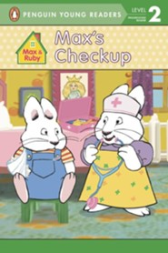 Max & Ruby: Max's Checkup, Level 2 -Progressing Reader  -