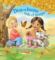 Dios Es Bueno Todo el Tiempo  (God Is Good All the Time)