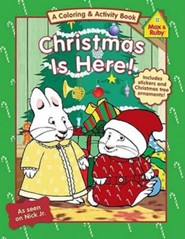Max and Ruby: Christmas Is Here! With Sticker and Perf-out Ornaments