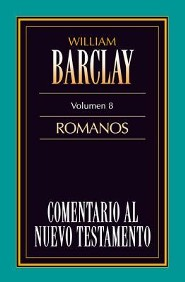 Carta A los Romanos = Epistle to the Romans  -     By: William Barclay