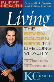 Living the Seven Keys to Lifelong Vitality - Slightly Imperfect