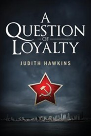 A Question of Loyalty