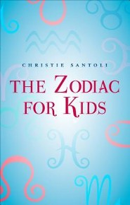 The Zodiac for Kids