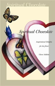 Spiritual Chocolate: Inspirational Delights for the Heart