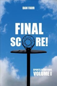 Final Score!: Sports Devotions, Volume I