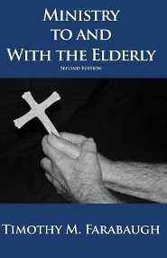 Ministry to and with the Elderly: Second Edition
