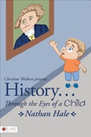 History... Through the Eyes of a Child: Nathan Hale