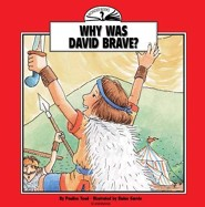Why Was David Brave?
