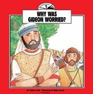 Why Was Gideon Worried?